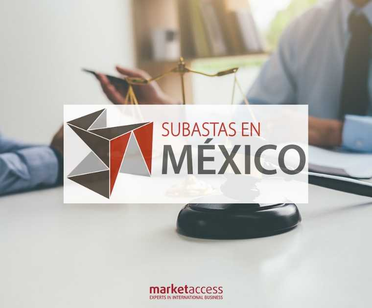 Subastas en Mexico, internationalization, Market Access