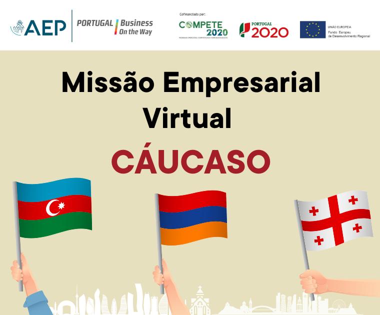 AEP Promove Missão Virtual ao Cáucaso Market Access