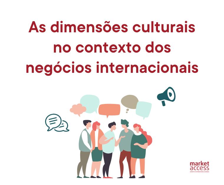 Dimensões culturais no contexto negócios internacionais