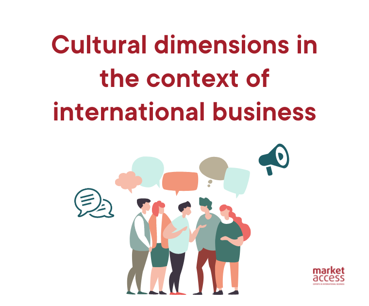 Cultural dimensions in the context of international business